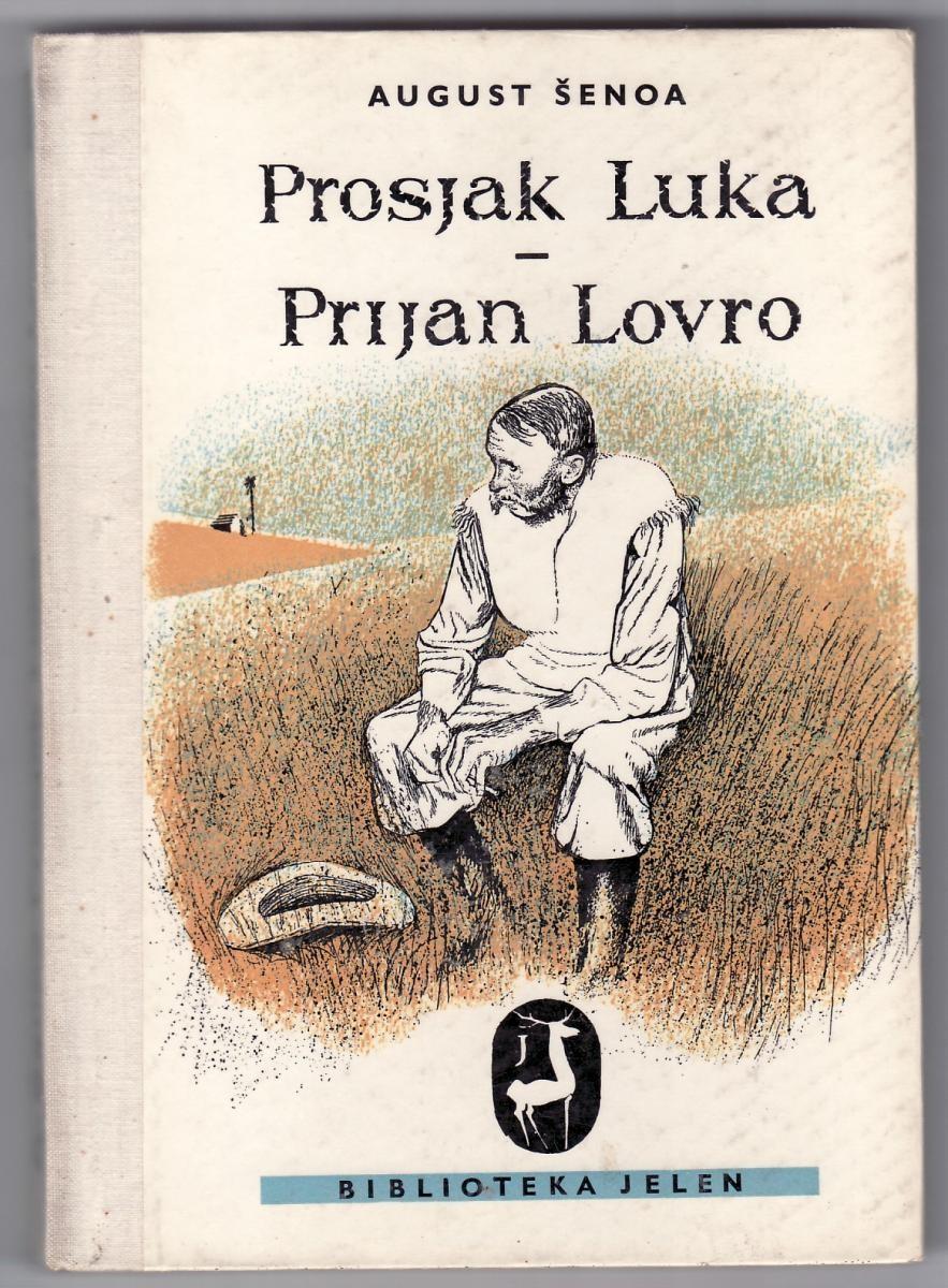 August Šenoa-Prosjak Luka,Prijan Lovro