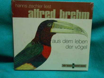 Aus dem Leben der Vögel,1 Audio-CD  Alfred Brehm