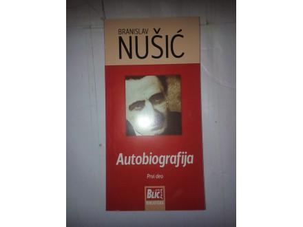 Autobiografija prvi deo - Branislav Nušić