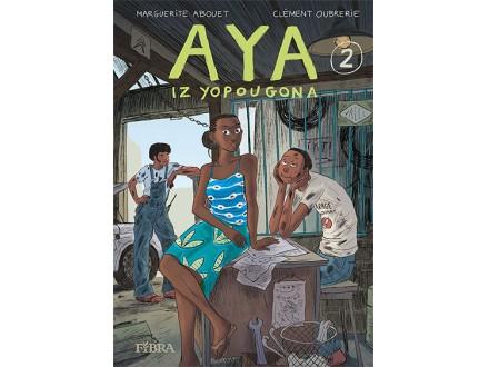Aya iz Yopougona: knjiga druga - Marguerite Abouet, Clement Oubrerie