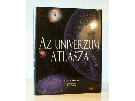 Az Univerzum Atlasza - Mark A. Garlick