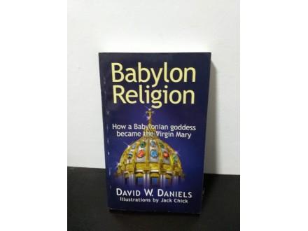 BABYLON RELIGION, Devid W. Daniels