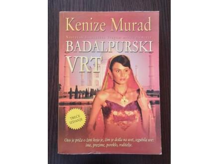 BADALPURSKI VRT - Kenize Murad