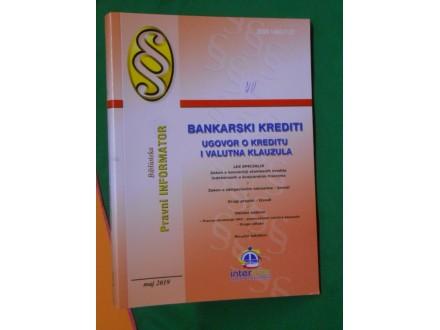 BANKARSKI KREDITI UGOVOR I VALUTNA KLAUZULA Br.5-2019