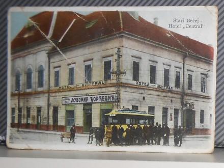 BEČEJ- HOTEL CENTRAL 1920-1930  ( II-43 )