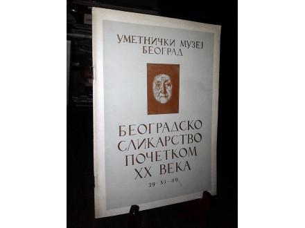 BEOGRADSKO SLIKARSTVO POČETKOM XX VEKA