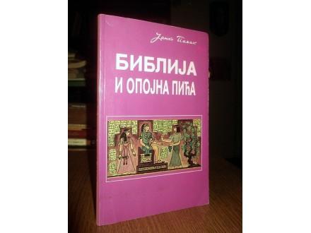 BIBLIJA I OPOJNA PIĆA - Janko Poljak