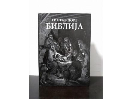 BIBLIJA, ilustracije Gistav Dore  NOVO