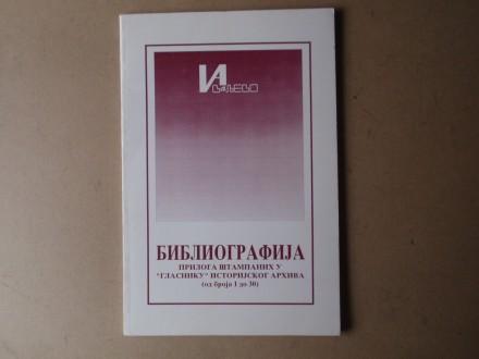 BIBLIOGRAFIJA PRILOGA U GLASNIKU ISTORIJSKOG ARHIVA