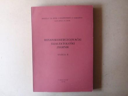 BOSANSKOHERCEGOVAČKI  DIJALEKTOLOŠKI  ZBORNIK  II