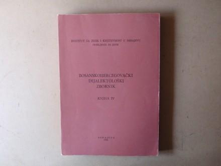 BOSANSKOHERCEGOVAČKI  DIJALEKTOLOŠKI  ZBORNIK  IV