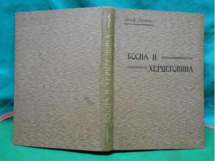 BOSNA I HERCEGOVINA  I.-II. Josif Holaček(1899.-1902.)