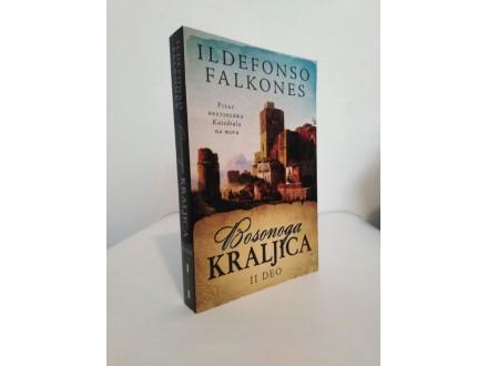 BOSONOGA KRALJICA – I deo - Ildefonso Falkones