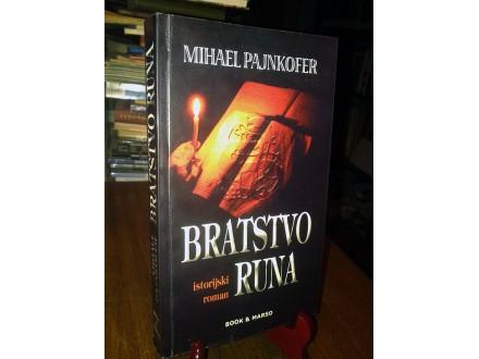 BRATSTVO RUNA - Mihael Pajnkofer
