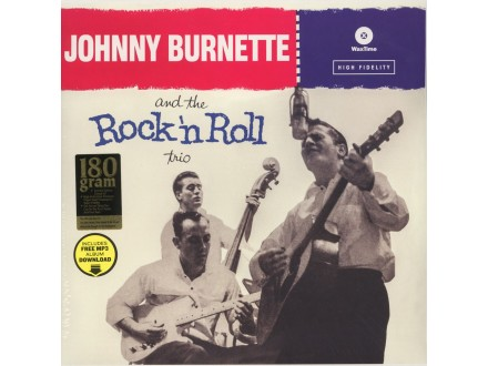 BURNETTE, JOHNNY And the Rock`n`roll Trio