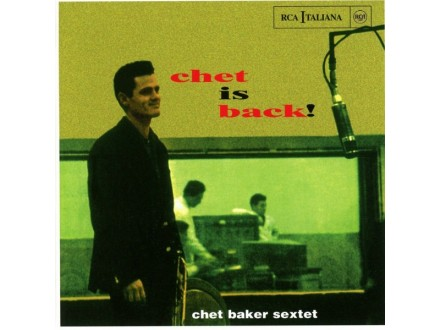 Baker, Chet Sextet/Chet Is Back (jazz connoisseur)