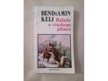 Balada o visokom jahaču - Bendžamin Keli