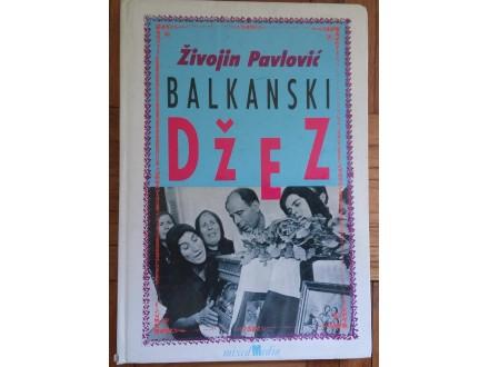 Balkanski džez  Živojin Pavlović