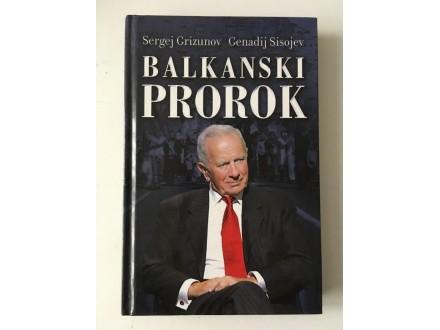 Balkanski prorok - Grizunov, Sisojev