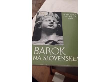 Barok na slovenskem - Narodna galerija 1961