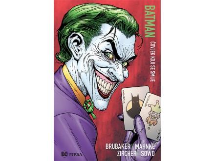 Batman: Čovjek koji se smije - Ed Brubaker, Doug Mahnke
