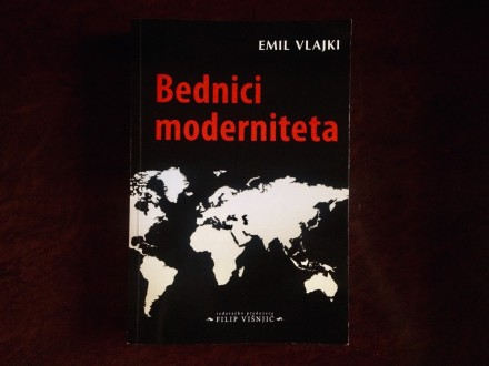 Bednici Moderniteta - Emil Vlajki