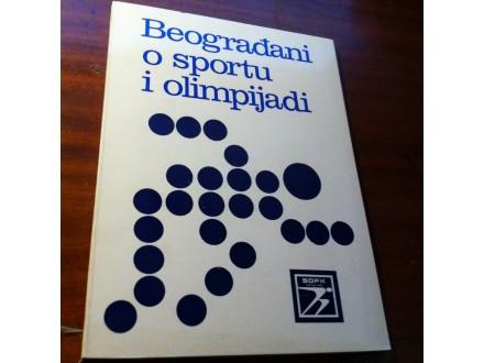 Beogarđani o sportu i olimpijadi