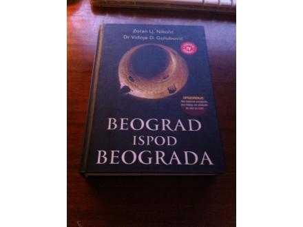 Beograd ispod Beograda Nikolić Golubović