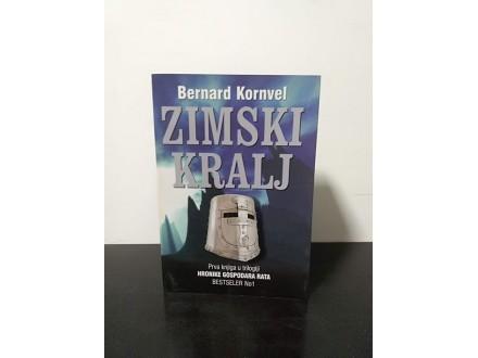 Bernard Kornvel ZIMSKI KRALJ