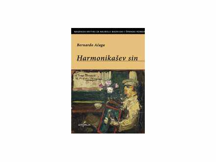 Bernardo Aćaga - Harmonikašev sin