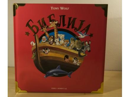 Biblija - Tony Wolf