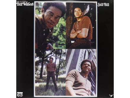 Bill Withers – Still Bill