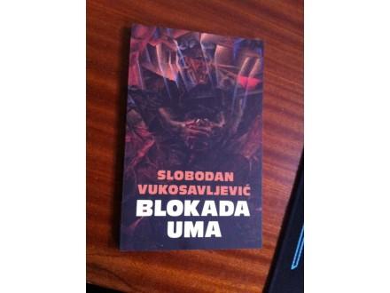 Blokada uma Slobodan Vukosavljević