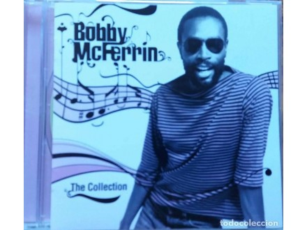 Bobby McFerrin – The Collection