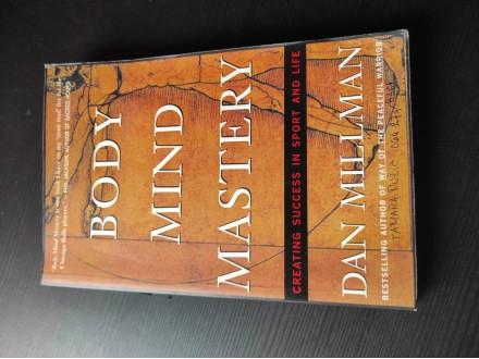 Body mind mastery Dan Millman