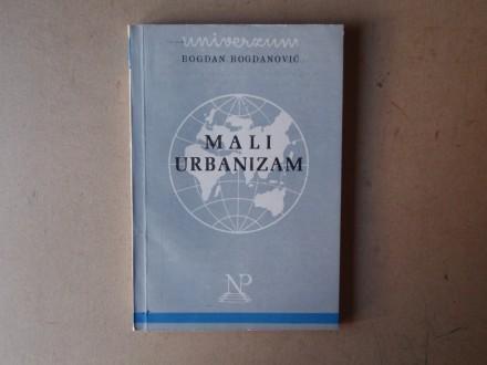 Bogdan Bogdanović - MALI URBANIZAM