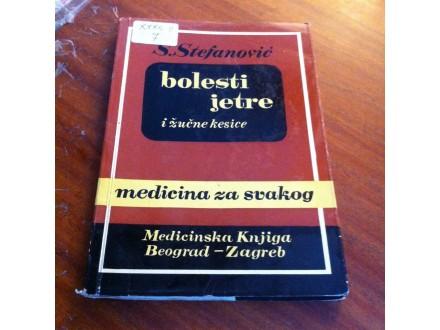 Bolesti jetre i žučne kese S . Stefanović