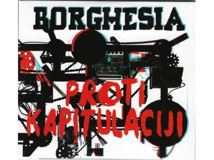 Borghesia – Proti Kapitulaciji