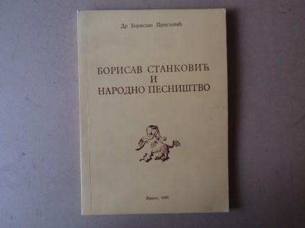 Borislav Prvulović - BORISAV STANKOVIĆ I NARODNO