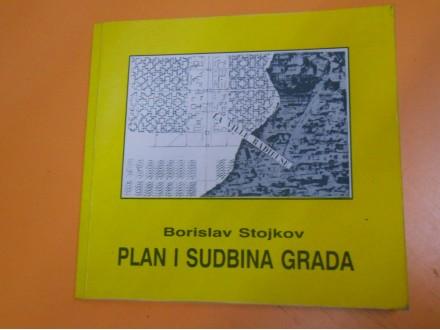 Borislav Stojkov:PLAN I SUDBINA GRADA,Urbanistički plan