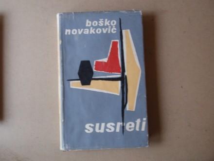 Boško Novaković - SUSRETI OGLEDI I PRIKAZI O PRECIMA
