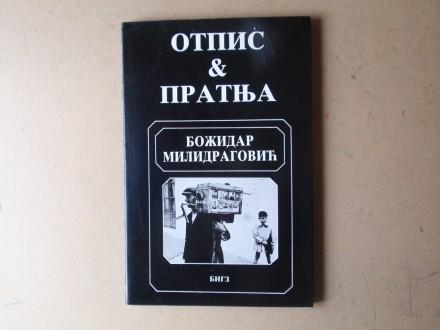 Božidar Milidragović - OTPIS I PRATNJA