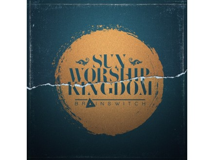 Brainswitch – Sun Worship Kingdom