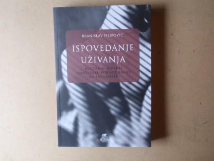 Branislav Filipović - ISPOVEDANJE UŽIVANJA