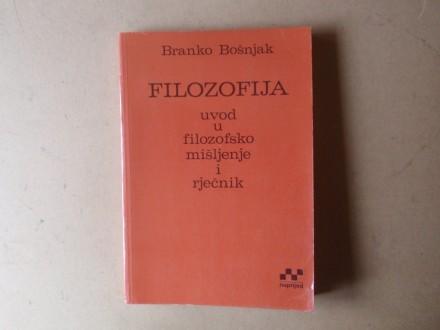 Branko Bošnjak - FILOZOFIJA UVOD U FILOZOFSKO MIŠLJENJE