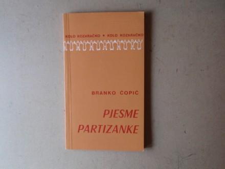 Branko Ćopić - PJESME PARTIZANKE