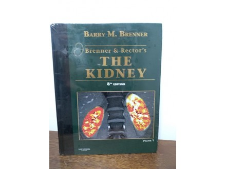 Brenner and Rector`s the Kidney 8th edition