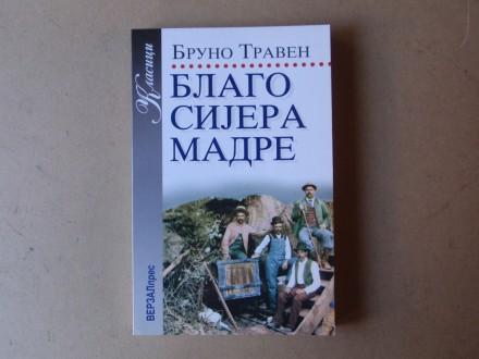 Bruno Traven - BLAGO SIJERA MADRE