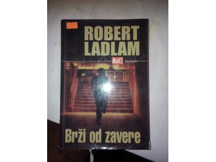 Brži od Zavere - Robert Ladlam