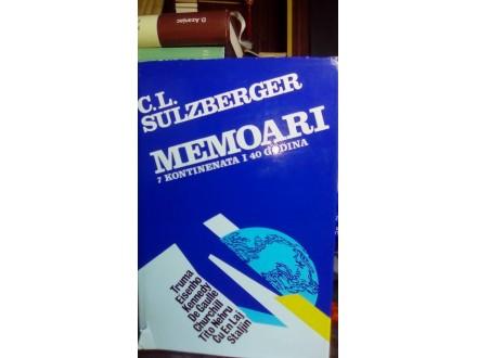 C. L. SULZBERGER - MEMOARI 7 KONTINENATA I 40 GODINA